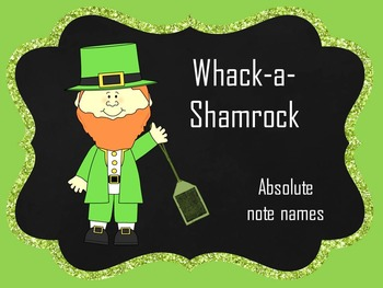 Whack A Shamrock:  Absolute Note Names