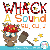 Whack A Sound SH, CH, J: Self Checking Articulation Game