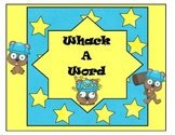 Whack A Word: Real Words Vs. Nonsense