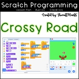 Scratch Programming Lesson Plan - Crossy Road / Frogger Coding