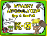 Whacky Articulation Say and Search K and G