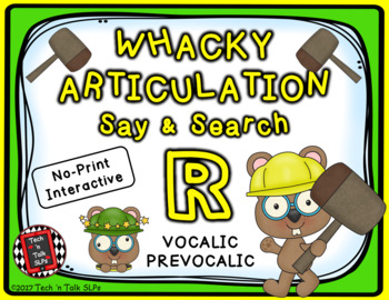 Whacky Articulation Say and Search Prevocalic R / Vocalic R