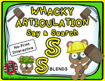Whacky Articulation Say and Search S and S Blends