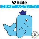 Whale Craft | Ocean Animals Activity | Sea Life | Ocean Habitat Activities