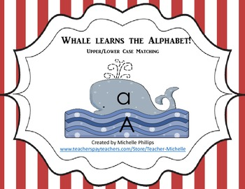 Whale Learns The Aphabet! - Upper/Lower Case Matching