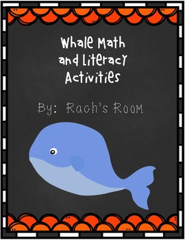 Whale Math and Literacy Activities
