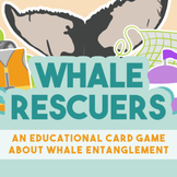 Ocean Science Board Game About Whale Entanglement - Whale Rescuers