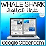 Whale Shark Digital Unit for GOOGLE Classroom