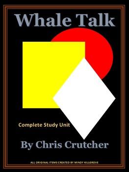 Whale Talk by Chris Crutcher: Complete Study Unit