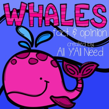 Whales: Fact and Opinion