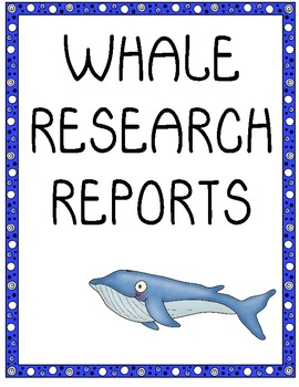 Whales Research Report Writing
