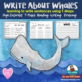 Whales -T-map- Writing Sentences - Grades K-1