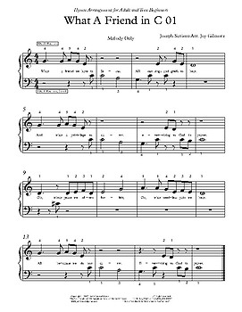 What A Friend We Have: Hymn Arrangements for adult and teen beginners Very easy.