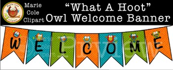 """What A Hoot!"" Owl Welcome Banner and Name Tags [Marie Cole Clipart]"