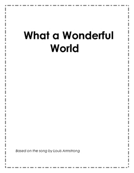 What A Wonderful World Music Reponse Class Activity for Peace, Earth Day,