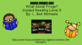 What About Frogs? (Level E) Guided Reading Lesson Plan
