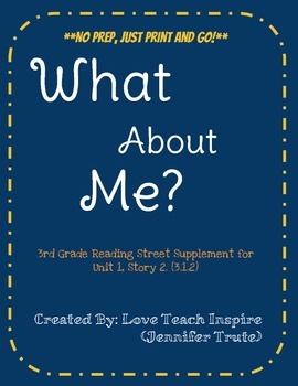 What About Me 3rd Grade Reading Street Unit 1.2 Supplements