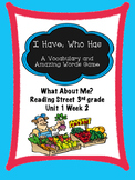 What About Me? Reading Street 3rd grade  I Have, Who Has game centers group work