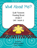 What About Me? Scott Foresman Reading Street : Grade 3 : Unit 1
