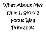 What About Me story, Unit 1 Story 2, Focus Wall Printables