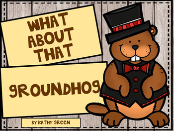 What About That Groundhog