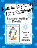 What All Do You Need for a Snowman?
