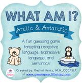 What Am I? A Describing Game {Arctic & Antarctic Animals}