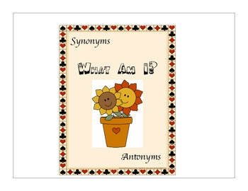 What Am I!  A synonyms and antonyms learning game