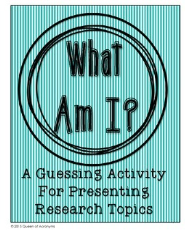 What Am I?: An Activity to Present Research Topics