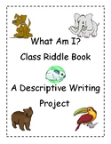 What Am I? Descriptive Writing Project & Class Book