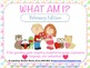 What Am I? February Edition {A Describing Game}