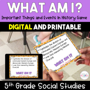 What Am I? Important Things and Events in History Game - 5