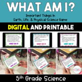 What Am I?  Important Things in Life, Physical, and Earth Science Bundle - 5th