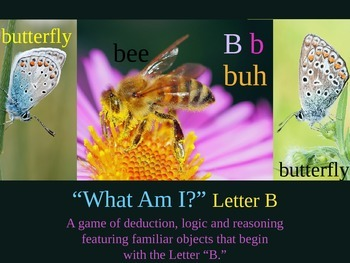 What Am I? Powerpoint Game Literacy letter B Interdisciplinary ESL SPED SUB