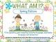What Am I? Spring Edition {A Describing Game}