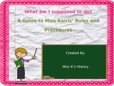 What Am I Supposed to Do? Rules and Procedures PowerPoint