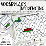 What Am I Talking About? Inferencing: Vocabulary Game