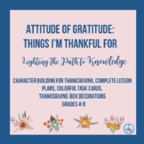 What Am I Thankful For? A Thanksgiving Character Education