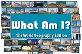 What Am I: The World Geography Edition (Classroom Trivia a