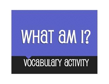 What Am I Vocabulary Activity