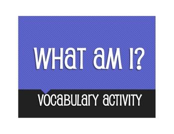 What Am I Vocabulary Activity