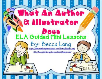What An Author & Illustrator Does - 5 Day Mini ELA Unit