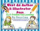 What An Author & Illustrator Does - 5 Day Mini ELA Unit
