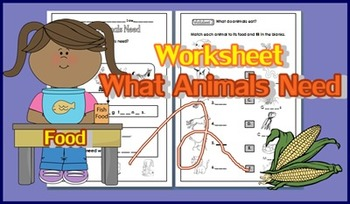 Animal Needs for G. 1-2