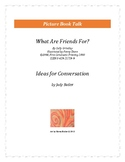 What Are Friends For?: Ideas for Conversation