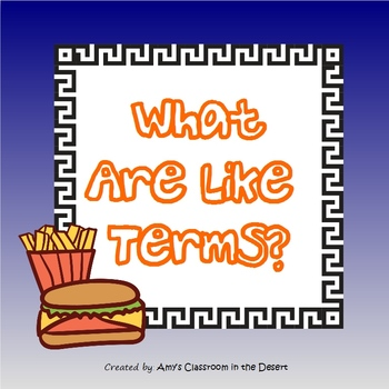 What Are Like Terms with Fries and Cheeseburgers
