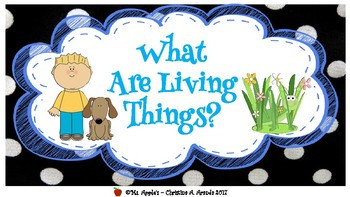 What Are Living Things?