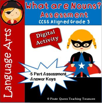 What Are Nouns? – ASSESSMENT CCSS Aligned