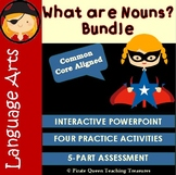 What Are Nouns? – Bundle CCSS Aligned