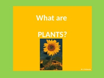 Plants for Early Primary Learners -  PPT (Science)